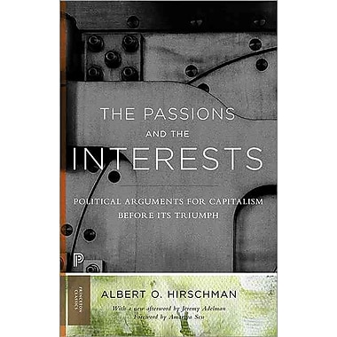 The Passions and the Interests Albert O. Hirschman Paperback