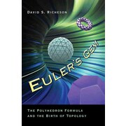 Euler's Gem: The Polyhedron Formula and the Birth of Topology David S. Richeson Paperback