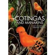 Cotingas and Manakins Guy M. Kirwan,  Graeme Green Hardcover
