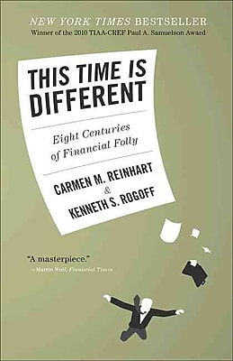 This Time Is Different: Eight Centuries of Financial Folly Paperback