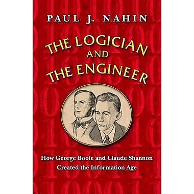 The Logician and the Engineer Paul J. Nahin Hardcover