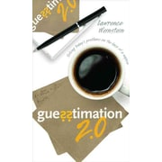 Guesstimation 2.0: Solving Today's Problems on the Back of a Napkin Lawrence Weinstein Paperback