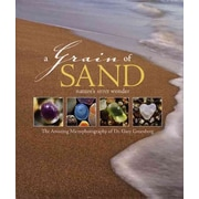 A Grain of Sand: Nature's Secret Wonder Gary Greenberg Hardcover