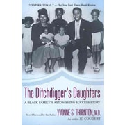 The Ditchdigger's Daughters Yvonne S. Thornton Paperback