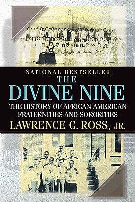 The Divine Nine: The History of African American Fraternities and Sororities Paperback