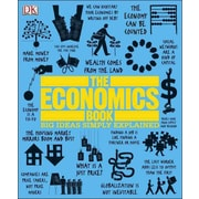 The Economics Book (Big Ideas Simply Explained) DK Publishing Hardcover
