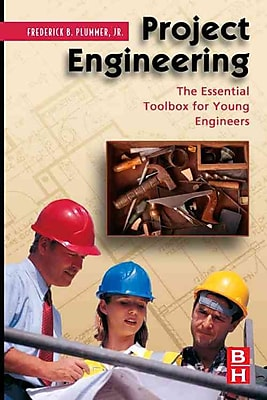 Project Engineering: The Essential Toolbox for Young Engineers Frederick Plummer Hardcover