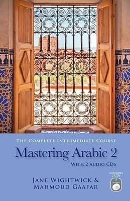 Mastering Arabic 2 Jane Wightwick , Mahmoud Gaafar Paperback