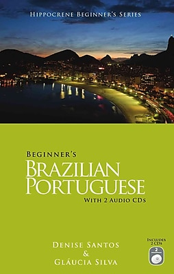 Beginner's Brazilian Portuguese (Portuguese Edition) Denise Santos, Glaucia Silva Paperback