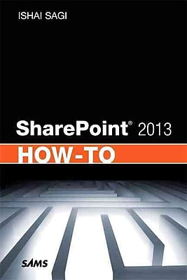 SharePoint 2013 How-To Ishai Sagi Paperback