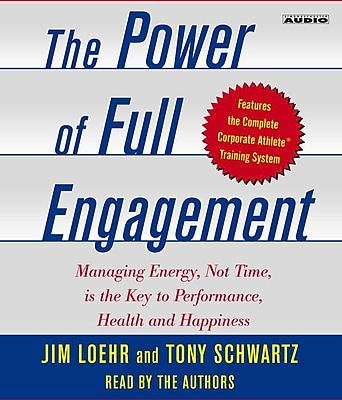 The Power of Full Engagement (Audiobook) Jim Loehr, Tony Schwartz CD