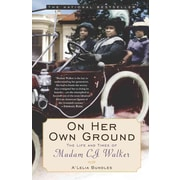 On Her Own Ground: The Life and Times of Madam C.J. Walker (Lisa Drew Books) Paperback