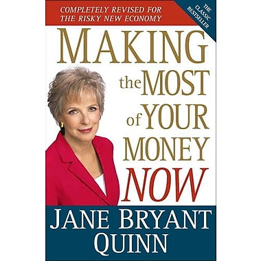 Making the Most of Your Money Now Jane Bryant Quinn Hardcover