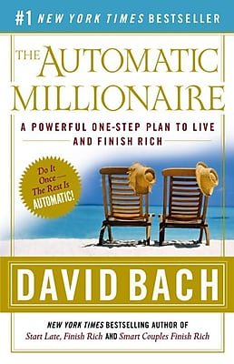 The Automatic Millionaire: A Powerful One-Step Plan to Live and Finish Rich Paperback