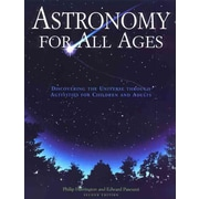 Astronomy for All Ages Philip Harrington, Edward Pascuzzi Paperback