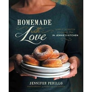Homemade with Love: Simple Scratch Cooking from In Jennie's Kitchen Jennifer Perillo Hardcover