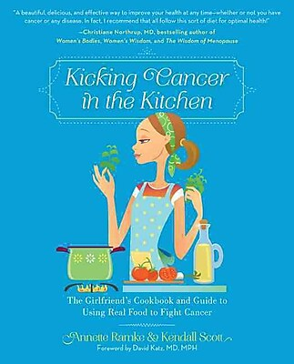 Kicking Cancer in the Kitchen Annette Ramke, Kendall Scott Paperback