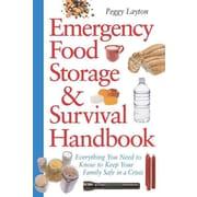Emergency Food Storage & Survival Handbook Peggy Layton Paperback