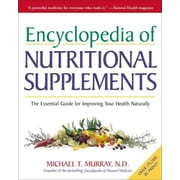 Encyclopedia of Nutritional Supplements Michael T. Murray Paperback
