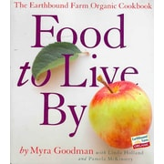 Food to Live By: The Earthbound Farm Organic Cookbook Paperback