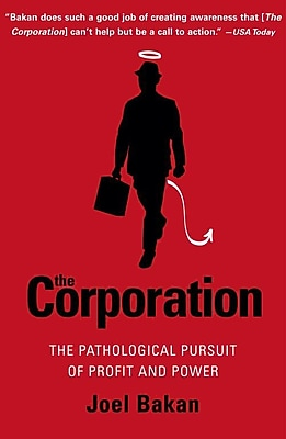The Corporation: The Pathological Pursuit of Profit and Power Joel Bakan Paperback 644712