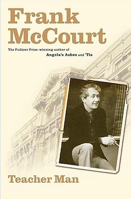 Teacher Man: A Memoir Frank McCourt Hardcover