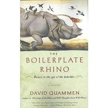The Boilerplate Rhino: Nature in the Eye of the Beholder David Quammen Paperback