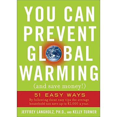 You Can Prevent Global Warming (and Save Money!): 51 Easy Ways Paperback