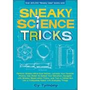 Sneaky Science Tricks Cy Tymony Paperback