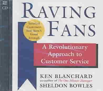 Kenneth Blanchard, Sheldon Bowles, Rick Adamson, Kate Borges, John Mollard Audiobook CD