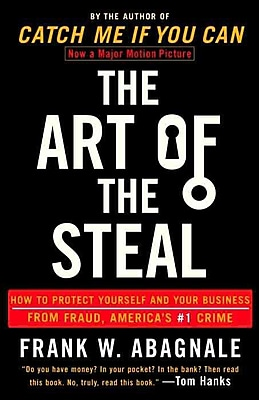 The Art of the Steal Frank W. Abagnale Paperback
