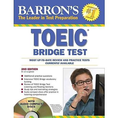 Barron's TOEIC Bridge Test with Audio CDs: Test of English for International Communication Paperback