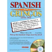 Spanish for Gringos Level Two with 2 Audio CDs William C. Harvey M.S.  Paperback