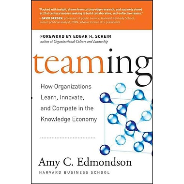 Teaming: How Organizations Learn, Innovate, and Compete in the Knowledge Economy Hardcover