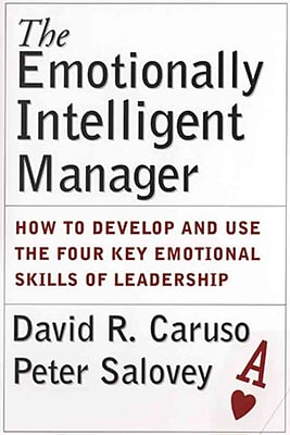 The Emotionally Intelligent Manager David R. Caruso, Peter Salovey Hardcover