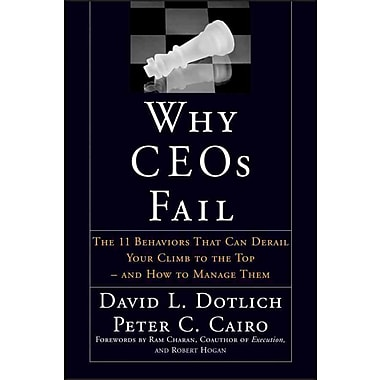 Why CEO's Fail Hardcover