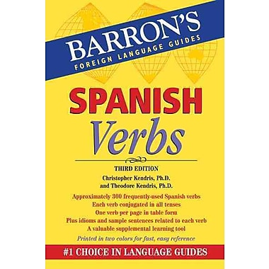 Spanish Verbs (Barron's Verb) Christopher Kendris Ph.D. , Theodore Kendris Ph.D. Paperback
