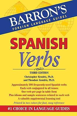 Spanish Verbs (Barron's Verb) Christopher Kendris Ph.D. , Theodore Kendris Ph.D. Paperback