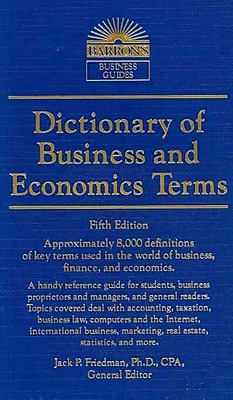 Dictionary of Business and Economics Terms (Barron's Business Dictionaries) Paperback