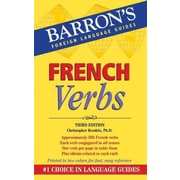 French Verbs (Barron's Foriegn Language Guides) Kendris Ph.D. Paperback