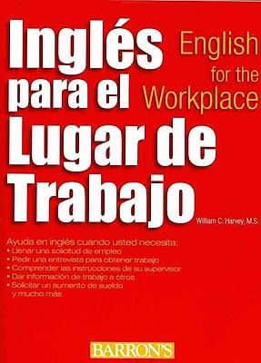 Ingles para el lugar de trabajo: English for the Workplace (Spanish Edition)
