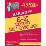 E-Z Anatomy and Physiology (Barron's E-Z Series) Paperback
