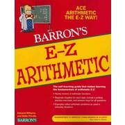 E-Z Arithmetic (Barron's E-Z Arithmetic) Edward Williams , Katie Prindle Paperback