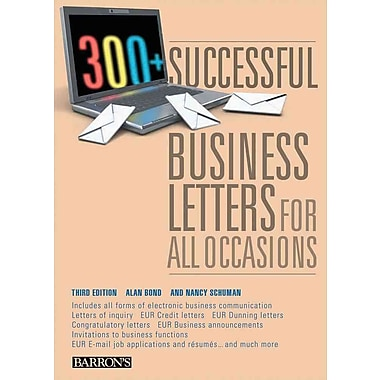 300+ Successful Business Letters for All Occasions Alan Bond, Nancy Schuman Paperback
