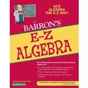 E-Z Algebra (Barron's E-Z) Douglas Downing Paperback