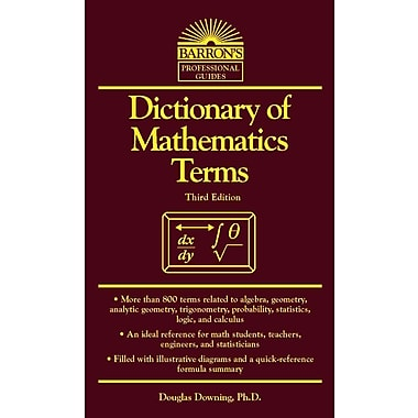 Dictionary of Mathematics Terms (Barron's Professional Guides) Douglas Downing Paperback