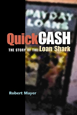 Quick Cash: The Story of the Loan Shark