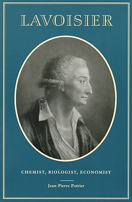 Lavoisier: Chemist, Biologist, Economist (Chemical Sciences in Society)