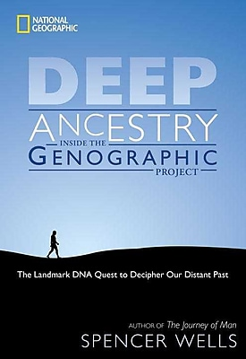 Deep Ancestry: Inside the Genographic Project Spencer Wells Hardcover