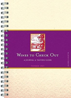 Wines to Check Out: A Journal and Tasting Guide